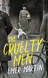 The Cruelty Men (English Edition)
