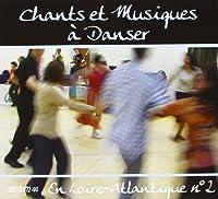 Chants Et Musiques A Danser
