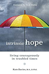 Intrinsic Hope: Living Courageously in Troubled Times (English Edition)
