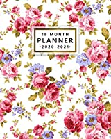 2020-2021 18 Month Planner: Pretty Rose Floral Organizer with Weekly & Monthly Views - Cute Pink Peonies Schedule Calendar & Agenda with To Do's, Inspirational Quotes, Vision Boards & More