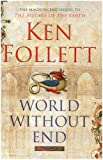 World Without End Signed Edition