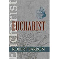 Eucharist (Catholic Spirituality for Adults) (English Edition)