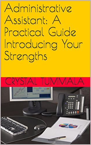 Administrative Assistant:  A Practical Guide Introducing Your Strengths (English Edition)