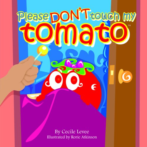 Please Don't touch my Tomato (English Edition)