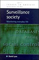 Surveillance Society: Monitoring Everyday Life (Issues in Society)