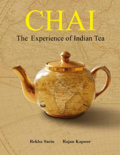 Chai: The Experience of Indian...