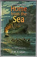 Home from the Sea: The Bob Smart Story