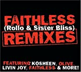 Faithless (Rollo & Sister Bliss) Remixes