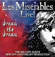 Les Miserables Live! The 2010 Cast Album