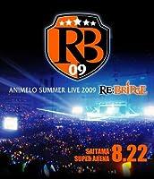 Animelo Summer Live 2009 RE:BRIDGE 8.22【Blu-ray】