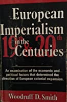 European Imperialism in the Nineteenth and Twentieth Centuries