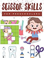 Scissor Skills for Preschoolers: Cutting practice worksheets for preschoolers to kindergarteners, cut and paste activity book ages 3-5 with 100 pages.