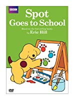 Spot: Spot Goes to School [DVD] [Import]