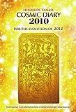 コズミック・ダイアリー2010 2012年への進化に向けて
