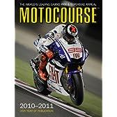Motocourse 2010-2011: The World's Leading Grand Prix & Superbike Annual