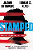 Stamped: Racism, Antiracism, and You: A Remix of the National Book Award-winning Stamped from the Beginning 画像