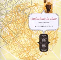 Variations in Time: Jazz Perspective