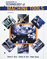 Student Workbook to accompany Technology Of Machine Tools
