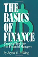 The Basics of Finance: Financial Tools for Non-Financial Managers