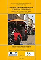 Neighbourhood Embeddedness and Social Coexistence: Immigrants and Natives in Three Local Settings in Vienna (ISR-Forschungsberichte)