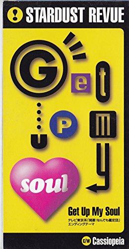 Get Up My Soul