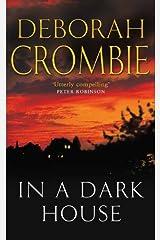 In a Dark House: A Kincaid and James Mystery 10 Kindle Edition