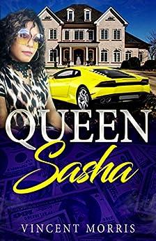 QUEEN SASHA (AN URBAN LOVE STORY) by [MORRIS, VINCENT, NEXT, GENERATION, GENIIUS, SHEER]