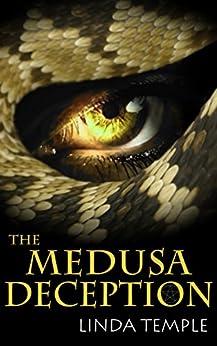 The Medusa Deception (The Medusa Legacy Book 1) by [Temple, Linda]