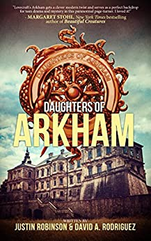 Daughters of Arkham by [Robinson, Justin, Rodriguez, David]
