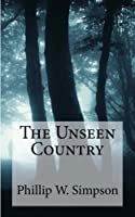 The Unseen Country