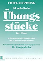 フリッツ・フレミング : 33の旋律的練習曲 (オーボエデュオのための教則本) ツィマーマン出版