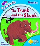 Oxford Reading Tree: Level 3: Songbirds: The Trunk and the Skunk