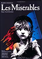 """Les Miserables"" Vocal Selections: Vocal Score Pt. 1-2: For Piano, Voice and Guitar (Music)"