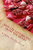 Miss Lee Lee's Recipes From the Heart [並行輸入品]