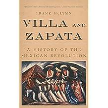 Villa and Zapata: A History of the Mexican Revolution