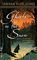 Ghosts in the Snow (Dubric Bryerly)