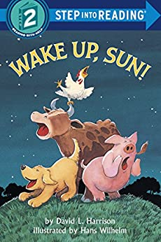 [Harrison, David L.]のWake Up, Sun! (Step into Reading) (English Edition)