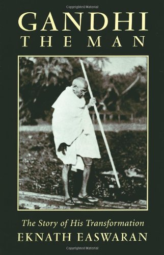 Download Gandhi, the Man: The Story of His Transformation 0915132966