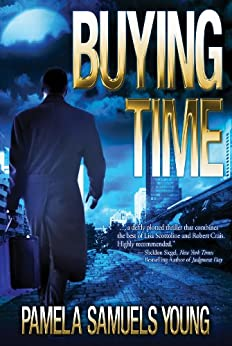 Buying Time (Dre Thomas Series, Book 1) by [Young, Pamela Samuels]