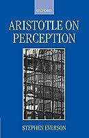 Aristotle on Perception (Clarendon Aristotle)