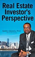 Real Estate Investor's Perspective