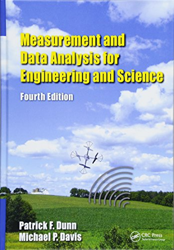 Download Measurement and Data Analysis for Engineering and Science, Fourth Edition (Tayl70) 1138050865