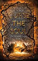 Curse the Soul: (The Harstone Legacy Book 2)
