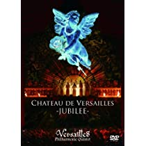 CHATEAU DE VERSAILLES -JUBILEE- [WORLD EDITION](通常盤) [DVD]