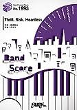 バンドスコアピース1993 Thrill,Risk,Heartless by LiSA ~ゲーム「ソードアート・オンライン フェイタル・バレット」主題歌
