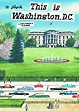 This is Washington, D.C.: A Children's Classic