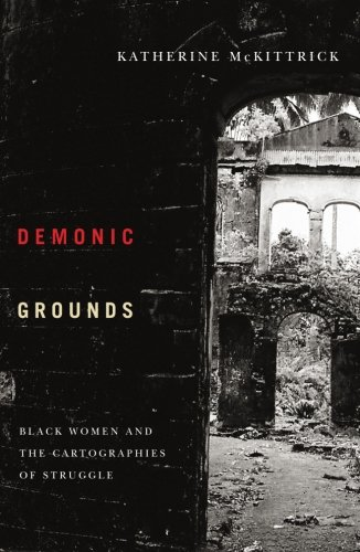 『Demonic Grounds: Black Women And the Cartographies of Struggle』のトップ画像