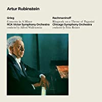 Grieg - Concerto In A Minor + Rachmaninoff - Rhapsody On A Theme Of Paganini by Artur Rubinstein