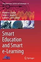 Smart Education and Smart e-Learning (Smart Innovation, Systems and Technologies)