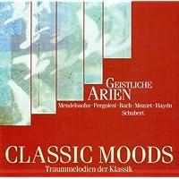 Classic Moods - Pergolesi, G.B. / Bach, J.S. / Handel, G.F. / Bach, C.P.E. / Mozart, W.A. / Haydn, F.J. / Donizetti, G. / Mendelssohn, Felix